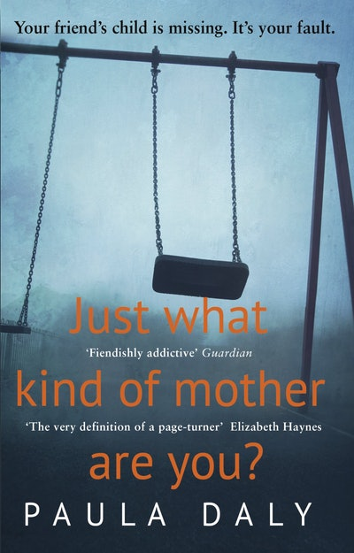 'Just What Kind of Mother Are You?' by Paula Daly