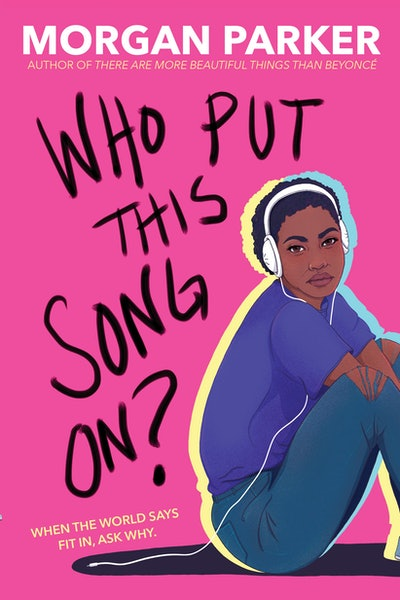 'Who Put This Song On?' by Morgan Parker