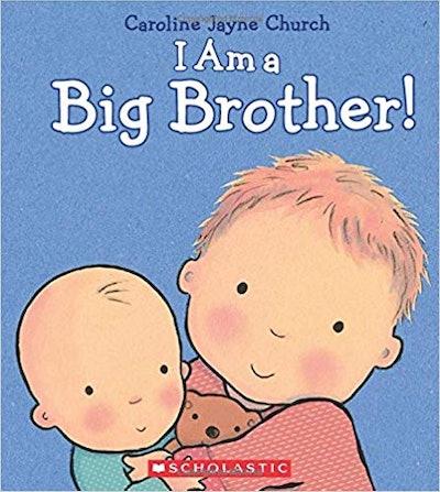 I Am a Big Brother! by Caroline Jayne Church