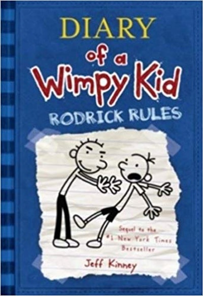 Diary of a Wimpy Kid Book 2: Rodrick Rules by Jeff Kinney