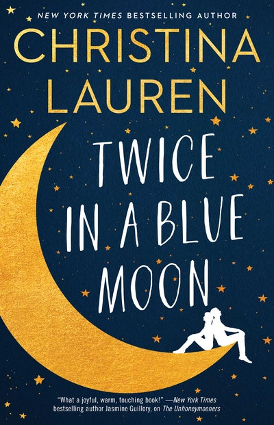'Twice In A Blue Moon' by Christina Lauren