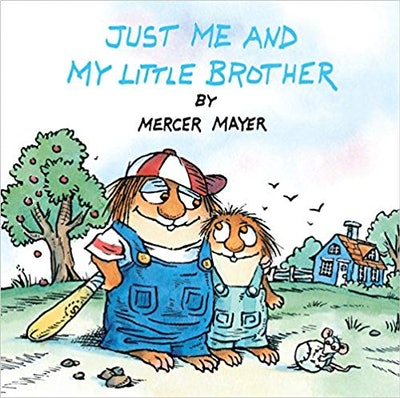 Just Me and My Little Brother, by Mercer Mayer