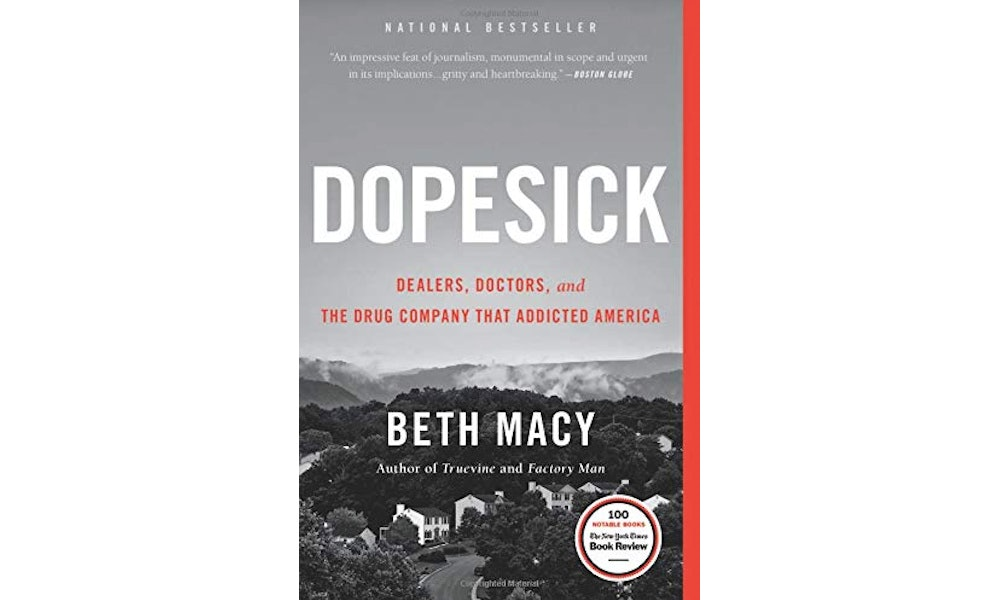 Excerpt: 'DOPESICK' by Beth Macy