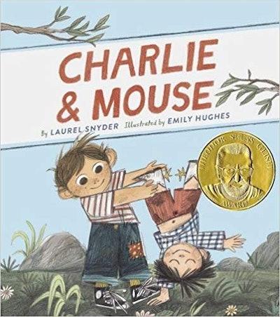 Charlie & Mouse, by Laurel Snyder