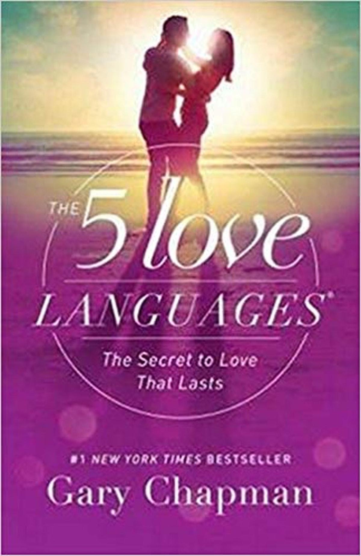 5 Love Languages: The Secret To Love That Lasts