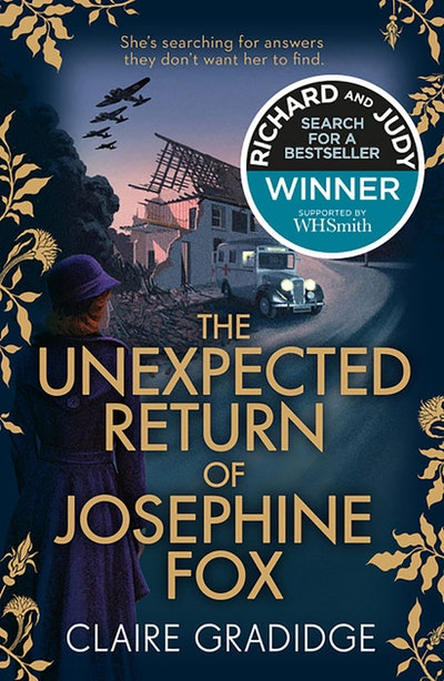 'The Unexpected Return Of Josephine Fox' By Claire Gradidge