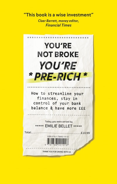 You're Not Broke You're Pre-Rich By Emilie Bellet