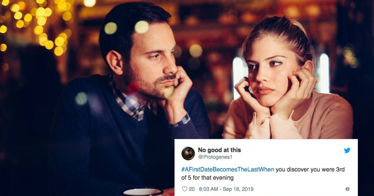 16 Tweets About Bad First Dates That Are Way Too Real