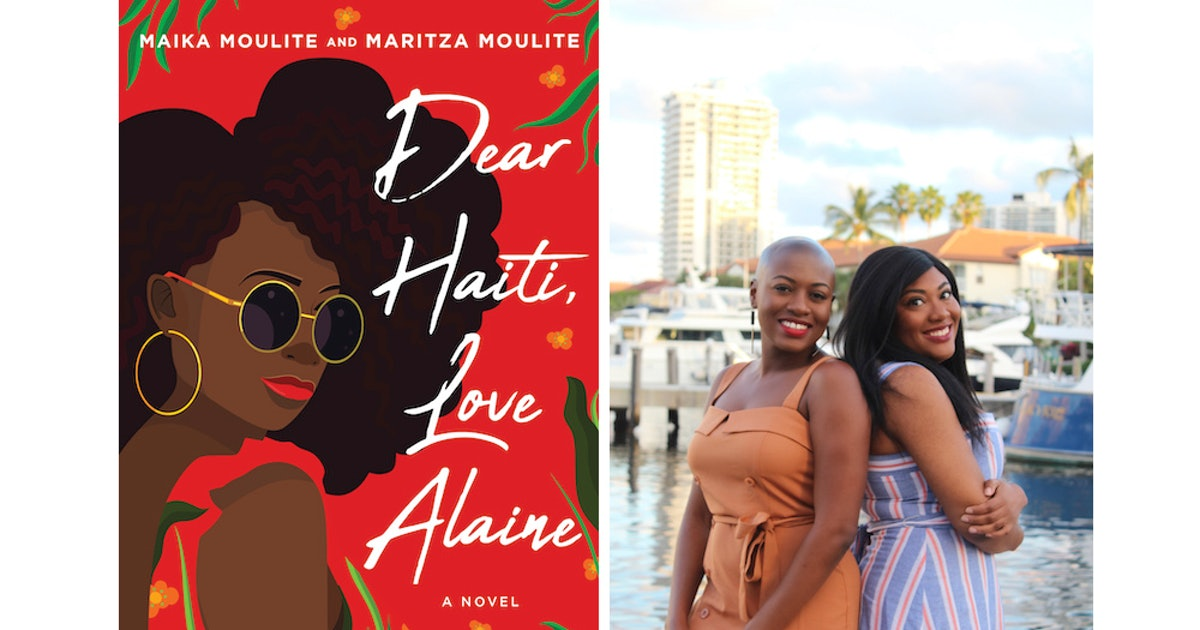 Book Excerpt: 'Dear Haiti, Love Alaine' by Maika and Maritza Moulite