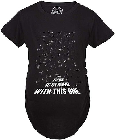Force Funny Pregnancy T-Shirt