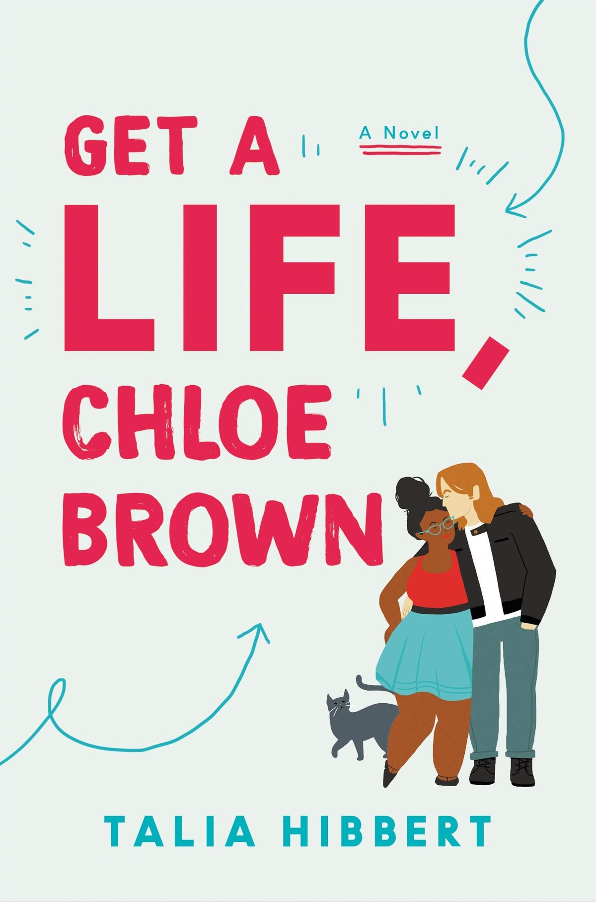 'Get a Life, Chloe Brown' by Talia Hibbert