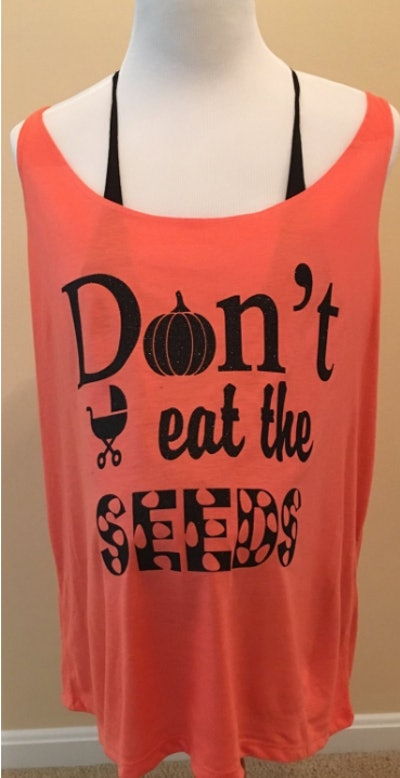 Don't Eat The Pumpkin Seeds Maternity Tank Top