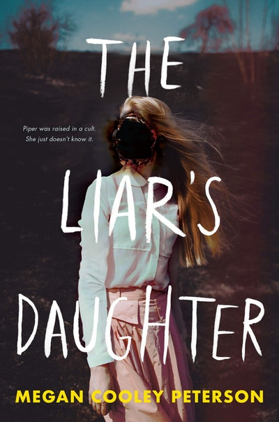'The Liar's Daughter' by Megan Cooley Peterson