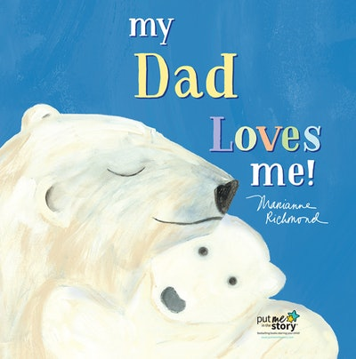 """My Dad Loves Me"" Personalized Book"