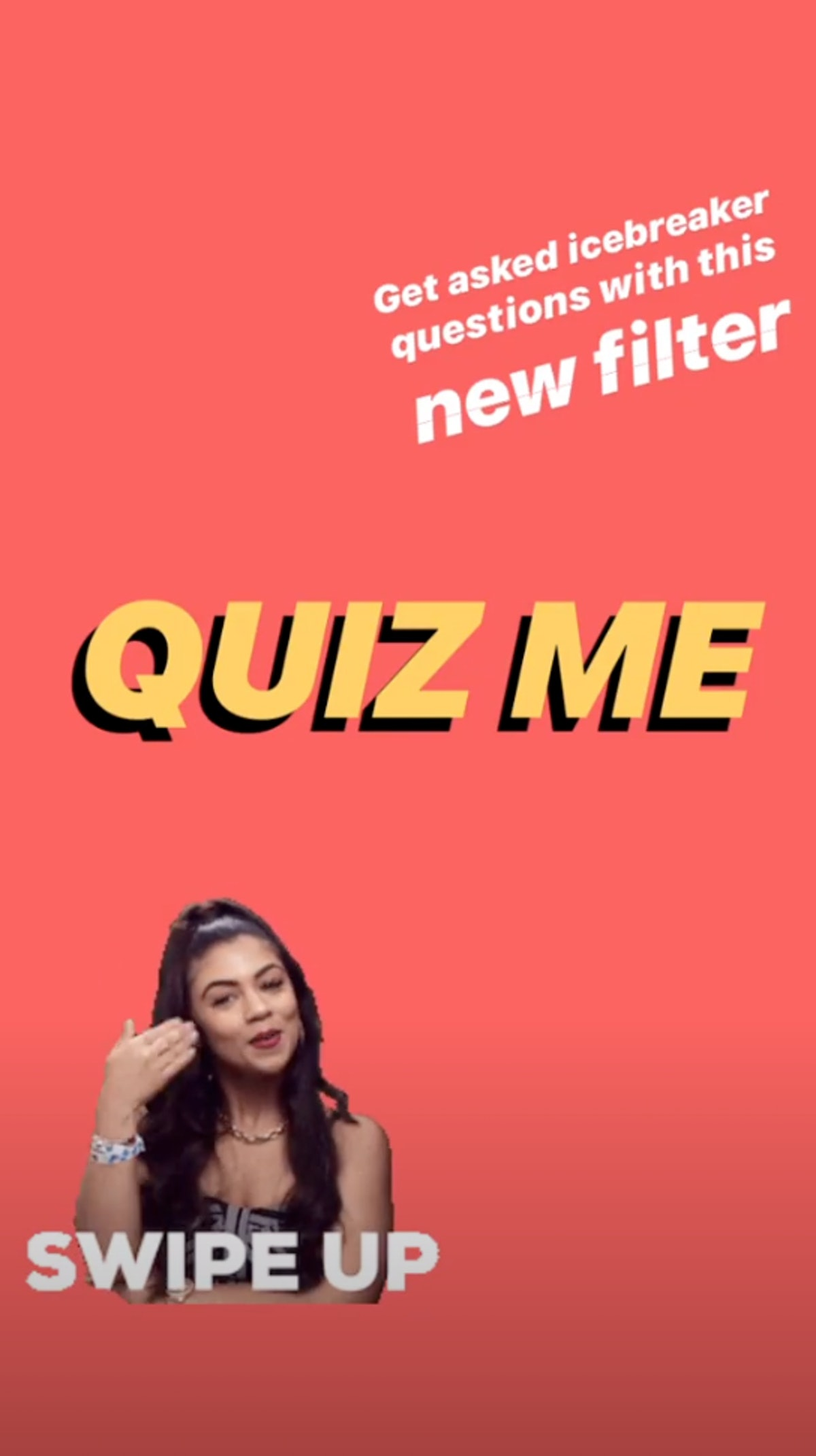The Quiz Instagram Story Filter lets you answer questions in real time.