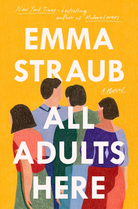 """""""All Adults Here"""" by Emma Straub"""