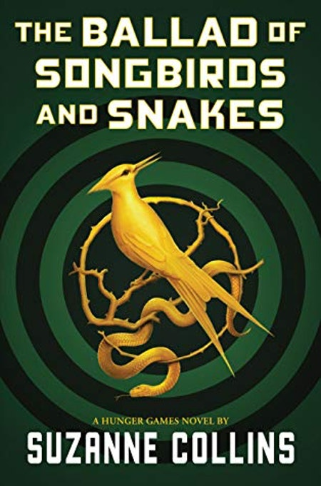 """""""The Ballad Of Songbirds And Snakes"""" by Suzanne Collins"""