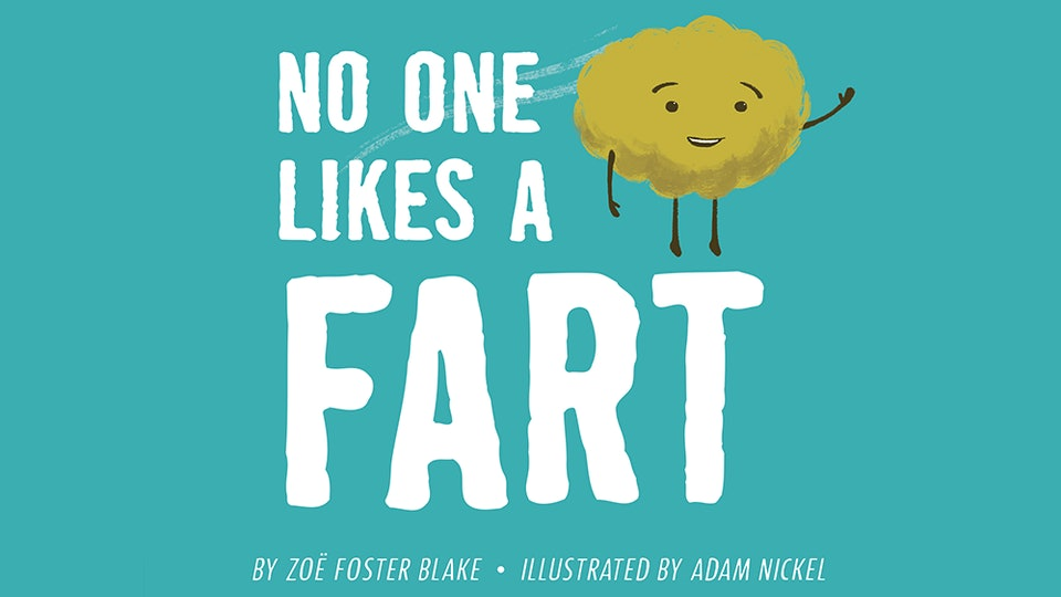 "Cover of ""No One Likes A Fart"""