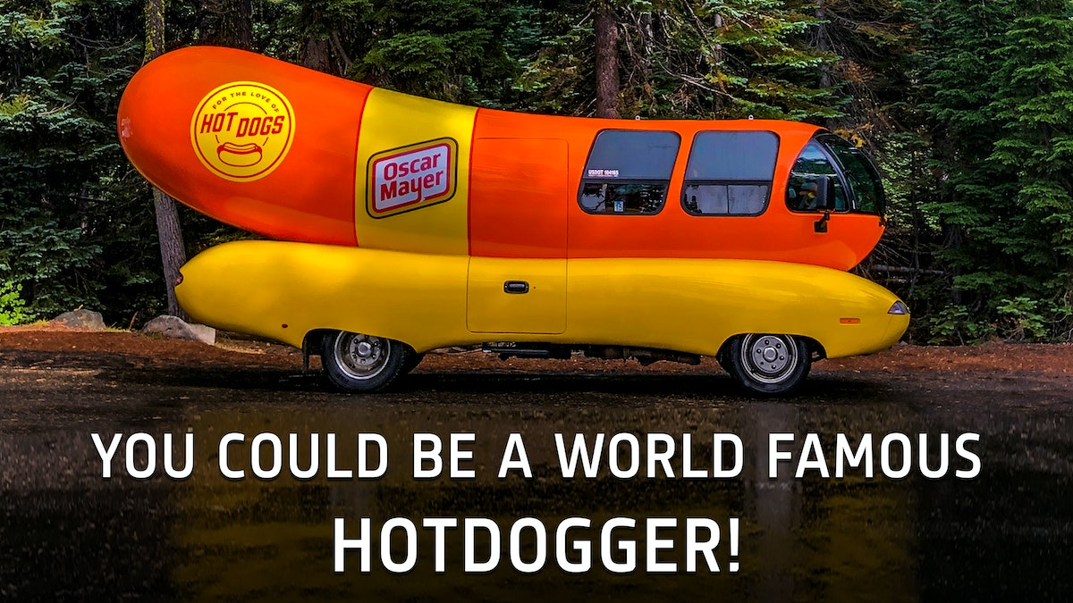 Here's How To Apply For The 2020 Wienermobile Job to get some serious experience on your resume.