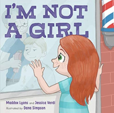 I'm Not A Girl by Maddox Lyons