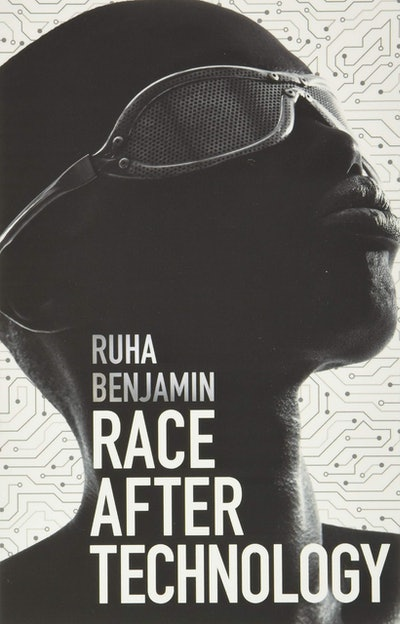 Distributor Book Share recommends 'Race After Technology: Abolitionist Tools for the New Jim Code' by Ruha Benjamin