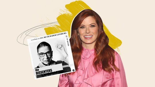 A photo of Debra Messing, wearing a bright pink blouse, along with the cover of her podcast, The Dissenters, featuring a black & white photo of Ruth Bader Ginsberg.