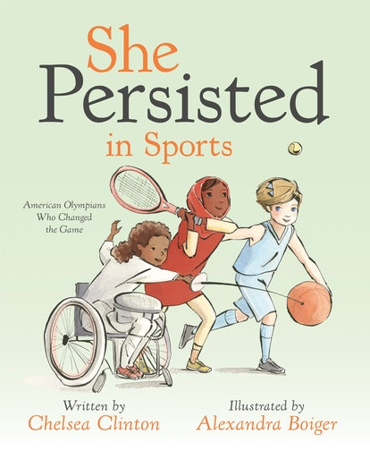 """The cover of """"She Persisted In Sports,"""" featuring illustrations of three young female athletes: a fencer in a wheel chair, a tennis player in a headscarf, and basketball player with a short blond haircut."""