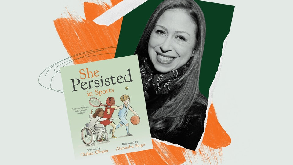 """Chelsea Clinton and the cover of her new children's book, """"She Persisted In Sports."""""""