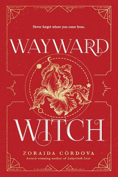 'Wayward Witch' by Zoraida Córdova