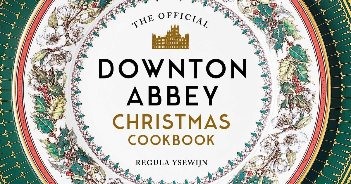 The New 'Downton Abbey' Christmas Cookbook Is Full Of Puddings & Festive Meals