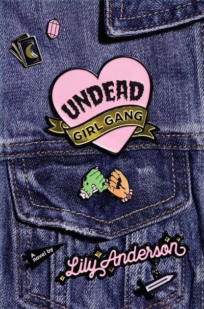 'Undead Girl Gang' by Lily Anderson