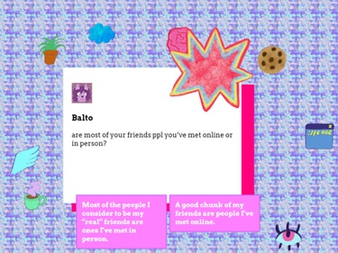 """A screenshot from the IRL game that asks """"are most of your friends ppl you've met online or in person?"""""""