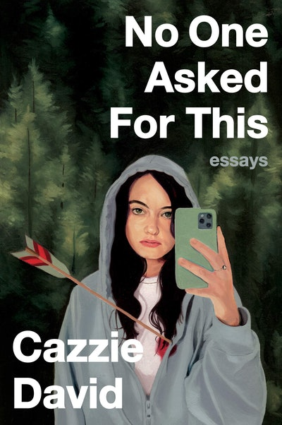 'No One Asked for This' by Cazzie David
