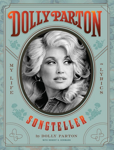 'Songteller: My Life in Lyrics' by Dolly Parton