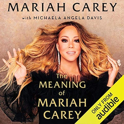 'The Meaning of Mariah Carey' by Mariah Carey
