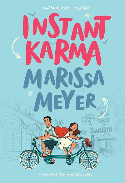 'Instant Karma' by Marissa Meyer