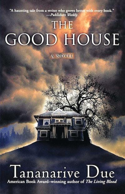 'The Good House' by Tananarive Due