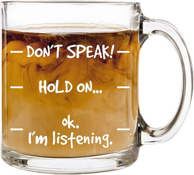 Don't Speak! Funny Coffee Mug