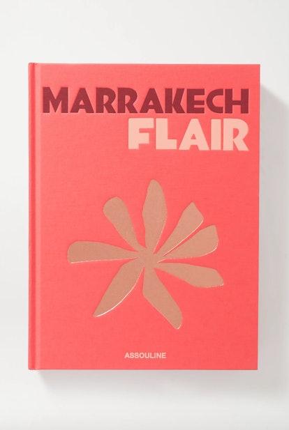 Marrakech Flair by Marisa Berenson Hardcover Book