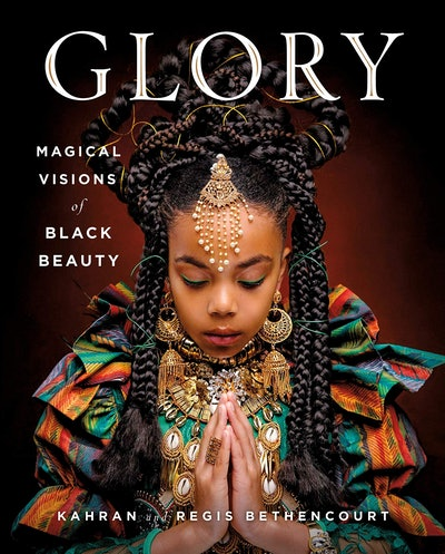'GLORY: Magical Visions of Black Beauty' by Kahran and Regis Bethencourt
