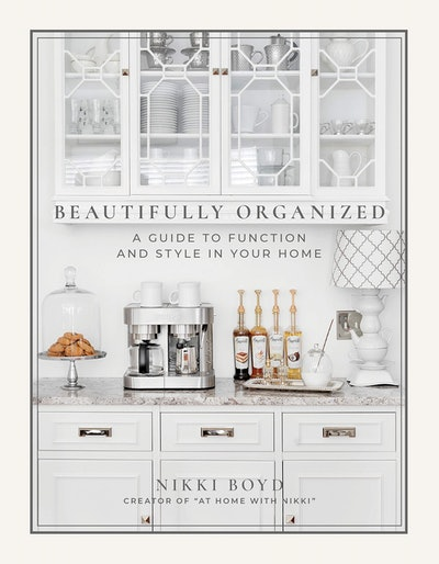 Beautifully Organized: A Guide to Function and Style in Your Home by Nikki Boyd