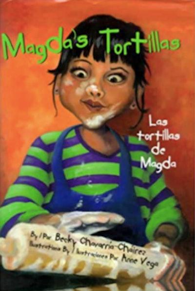 Magda's Tortillas/Tortillas de Magda by Becky Chavarría-Cháirez