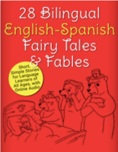 28 Bilingual English/Spanish Fairy Tales and Fables by Adam Beck