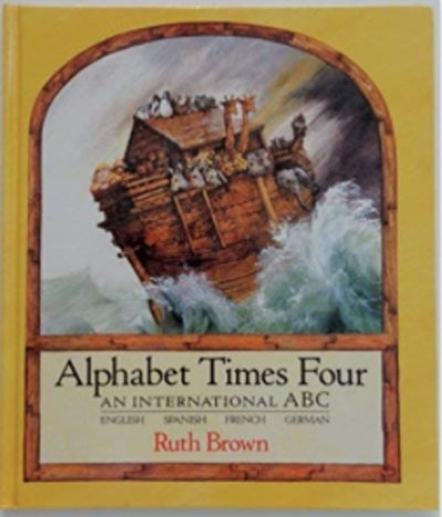 Alphabet Times Four: An International ABC by Ruth Brown