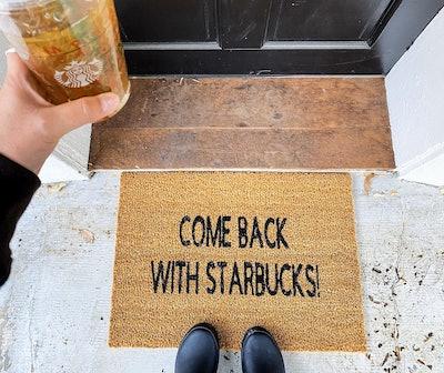 """""""Come Back With Starbucks"""" Door Mat"""
