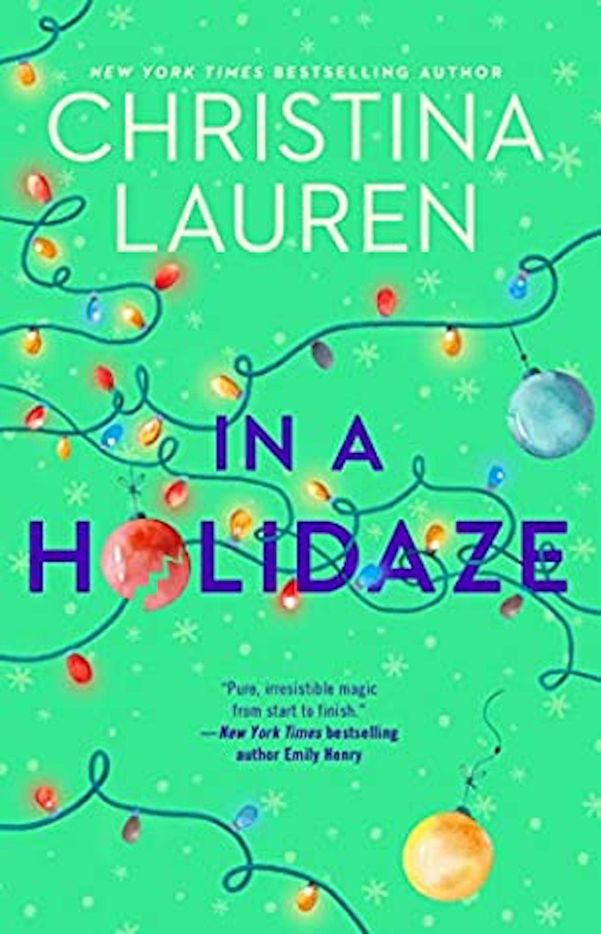 'In a Holidaze' by Christina Lauren