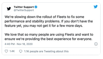 Twitter is slowing the introduction of its Fleets feature in light of technical issues.