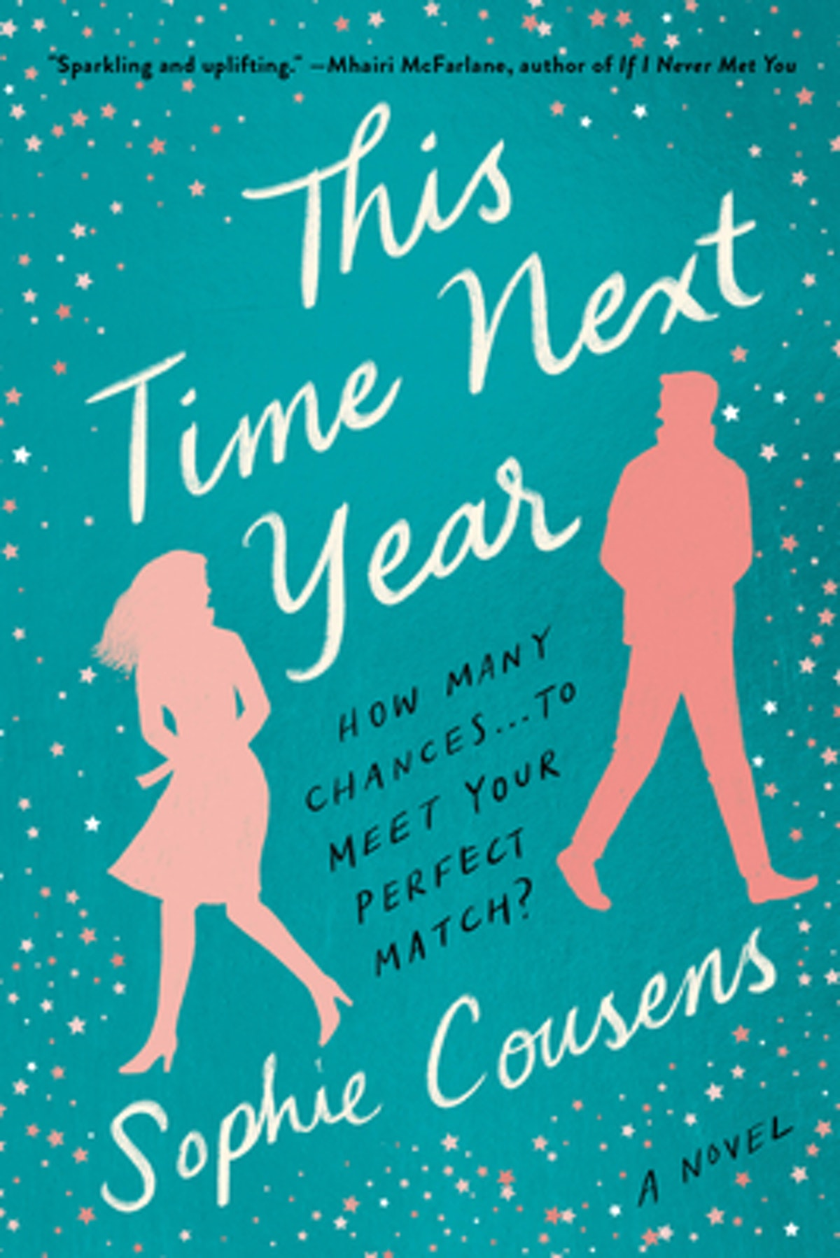 'This Time Next Year' by Sophie Cousens