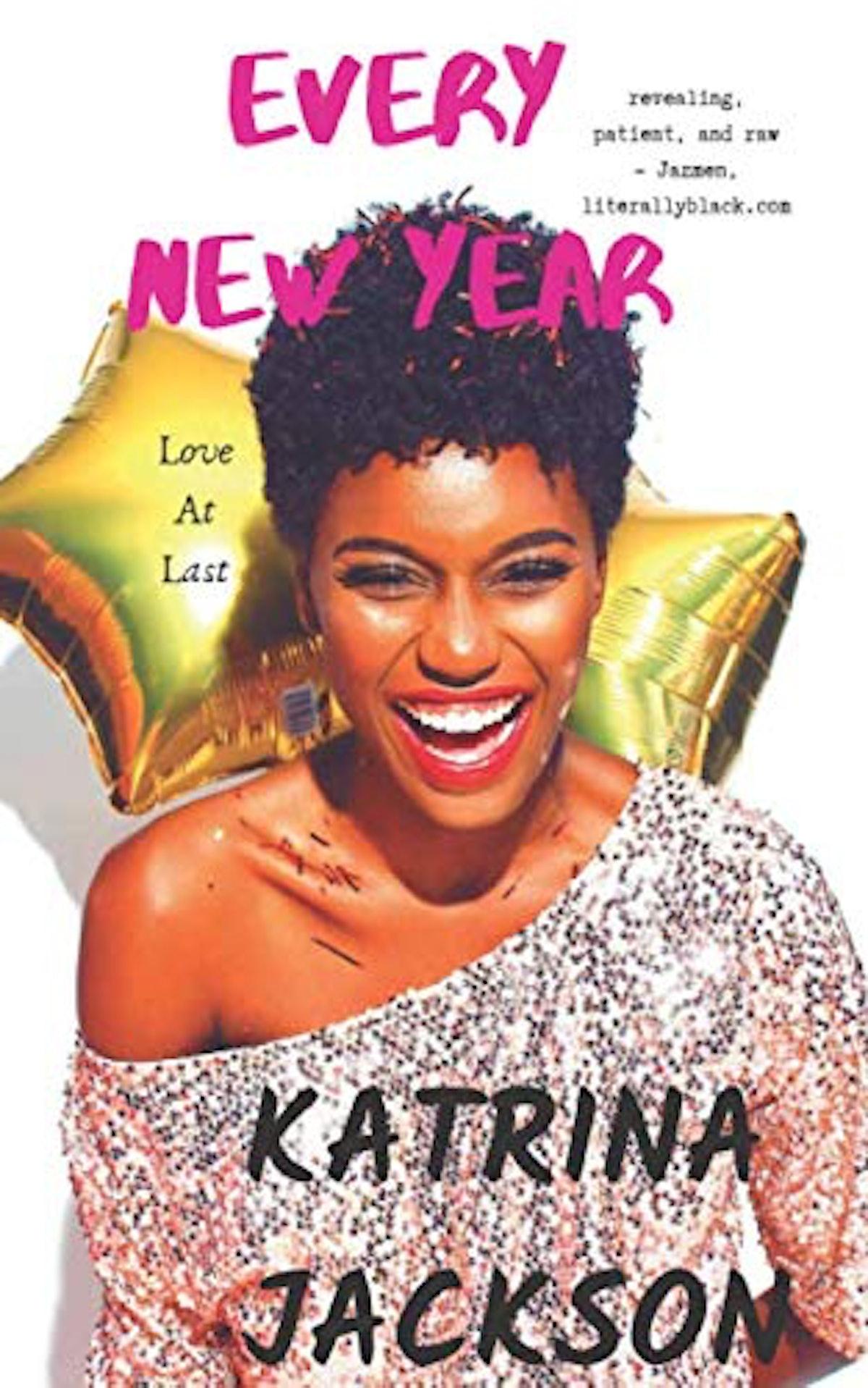 'Every New Year' by Katrina Jackson