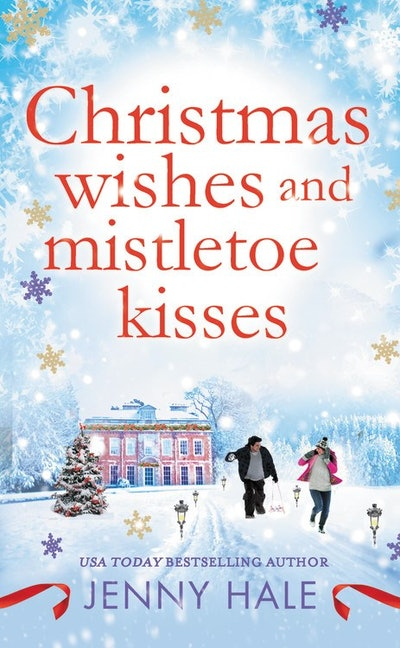 'Christmas Wishes and Mistletoe Kisses' by Jenny Hale